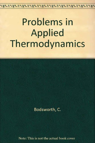 9780582441095: Problems in Applied Thermodynamics