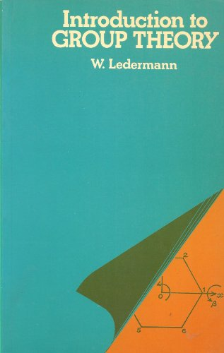 Introduction to Group Theory: Ledermann, Walter