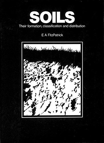 9780582441880: Soils: Their Formation, Classification and Distribution