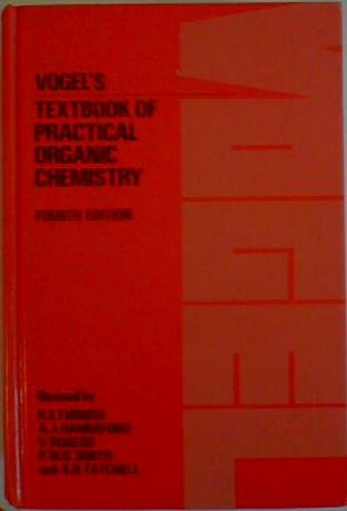 Textbook Of Practical Organic Chemistry Arthur Israel Vogel Editor Peter William George Smith