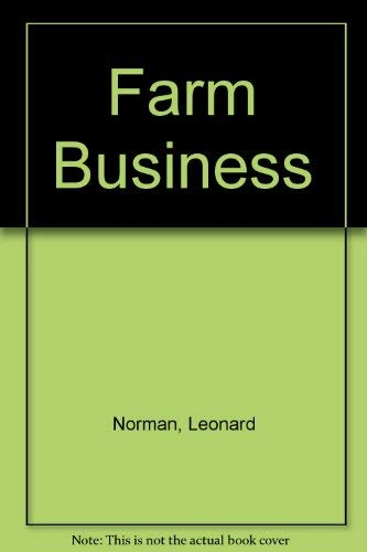 Farm Business, The: Leonard Norman, Robert