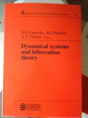 9780582442610: Dynamical Systems and Bifurcation Theory (Pitman Research Notes in Mathematics Series)