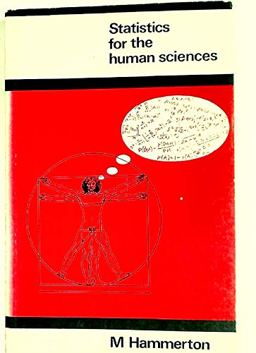 Statistics for the Human Sciences.: Hammerton, M