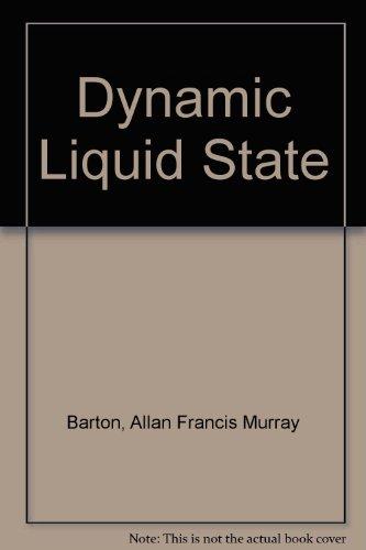 9780582442764: Dynamic Liquid State