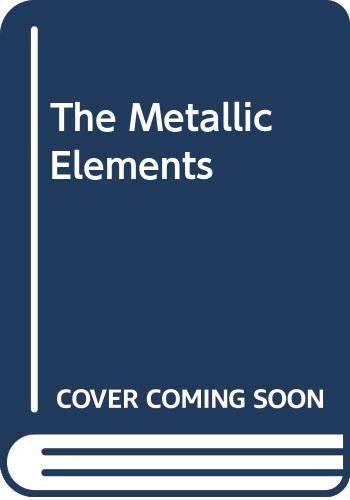 9780582442788: The Metallic Elements