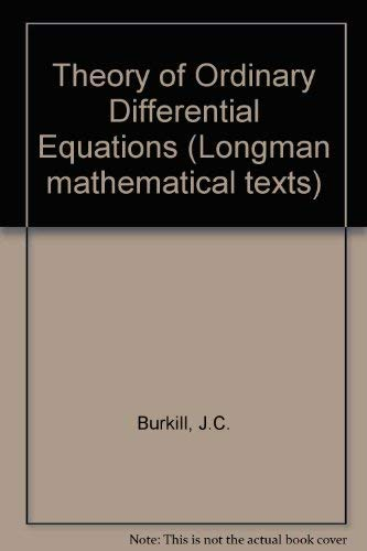 9780582442870: Theory of Ordinary Differential Equations (Longman mathematical texts)