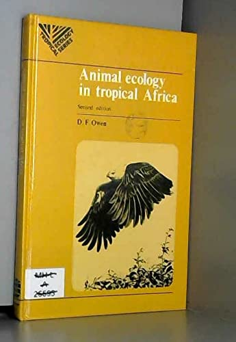 9780582443631: Animal Ecology in Tropical Africa (Tropical ecology series)