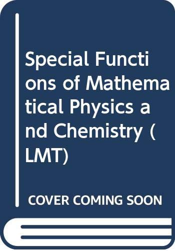9780582443969: Special Functions of Mathematical Physics and Chemistry (LMT)