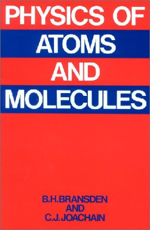 9780582444010: Physics of Atoms and Molecules