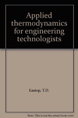 9780582444287: Applied Thermodynamics for Engineering Technologists: British Units