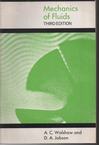 Mechanics of Fluids: Walshaw, A.C.; Jobson,
