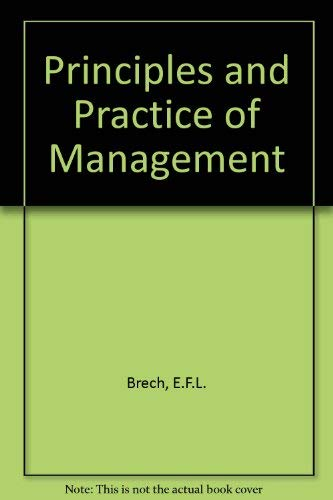 Principles and Practice of Management: E F L