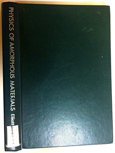 9780582446366: Physics of Amorphous Materials