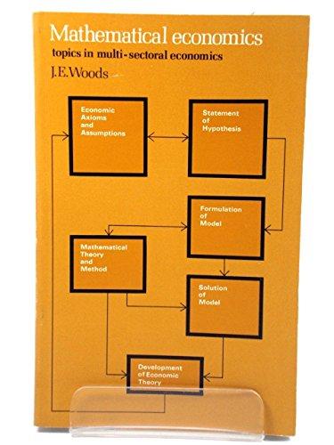 9780582446755: Mathematical Economics: Topics in Multi-sectoral Economics (Modern economics)
