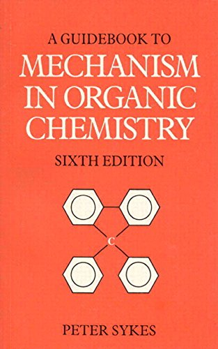 9780582446953: Guidebook to Mechanism in Organic Chemistry (6th Edition)