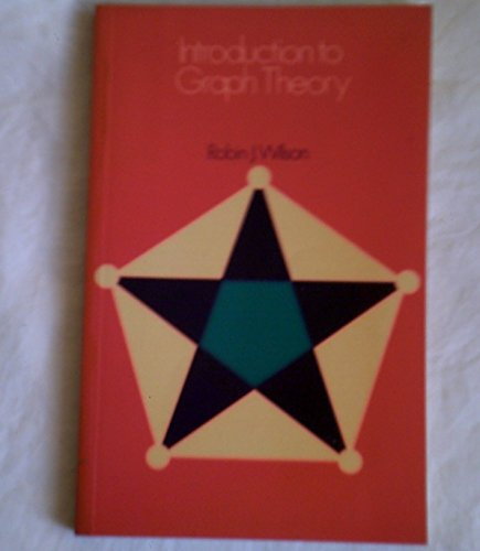 Introduction to Graph Theory: Wilson, Robin J.