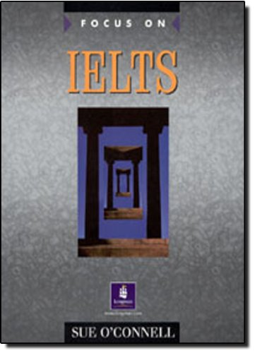 9780582447738: Focus on IELTS Coursebook