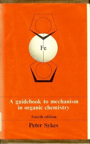 9780582448629: Guidebook to Mechanism in Organic Chemistry