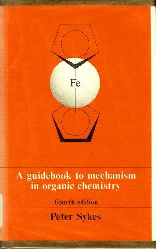 9780582448629: Guidebook to Mechanism in Organic Chemistry