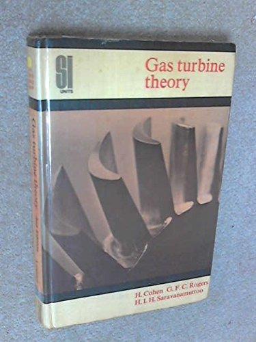 Gas Turbine Theory (A Longman text): Cohen, Henry, Rogers,