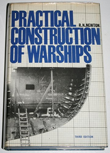 9780582449435: Practical Construction of Warships