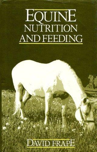 9780582450141: Equine Nutrition & Feeding