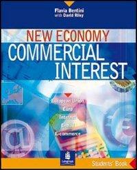 9780582450936: New economy commercial interest. Pack. Per le Scuole superiori