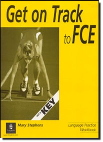 9780582451094: Get on Track to FCE Workbook with Key (Fast Track)