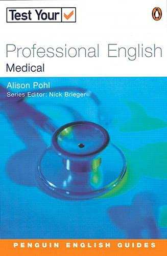 9780582451476: Test Your Professional English: Medicine (Penguin Joint Venture Readers)