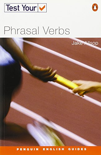 Test Your Phrasal Verbs (9780582451711) by Allsop, Jake