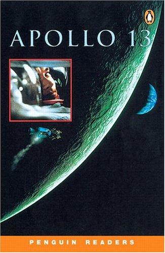 Apollo 13 (Penguin Readers, Level 2): Dina Anastasio, Brent