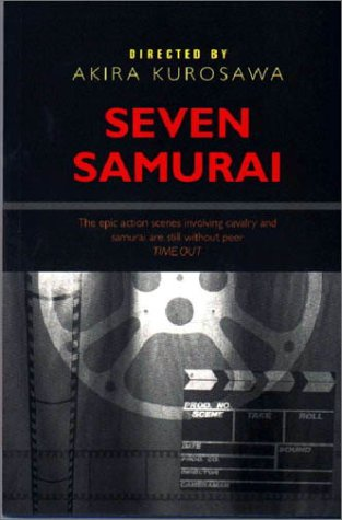 9780582452565: Seven Samurai: The Ultimate Film Guide