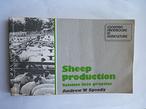 9780582455825: Sheep Production: Science into Practice (Longman handbooks in agriculture)