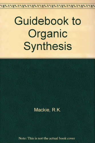 9780582455924: Guidebook to Organic Synthesis