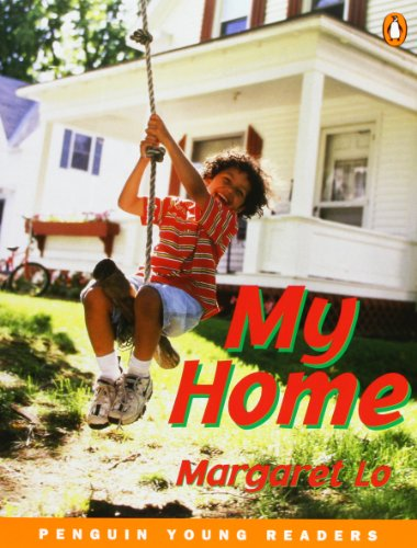 My Home (Penguin Young Readers (Graded Readers)): Lo, Margaret