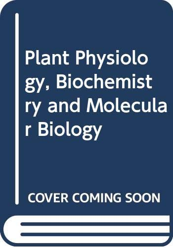 9780582460522: Plant Physiology, Biochemistry and Molecular Biology