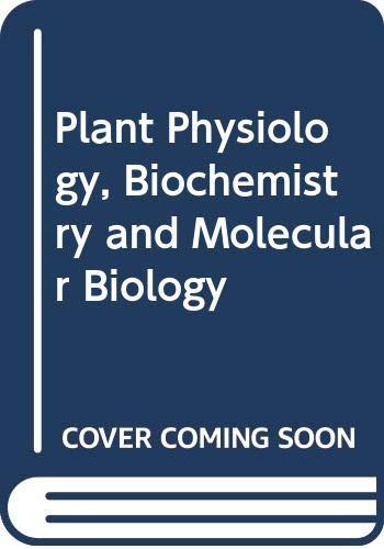 9780582460522: Plant Physiology, Biochemistry and Molecular Biology