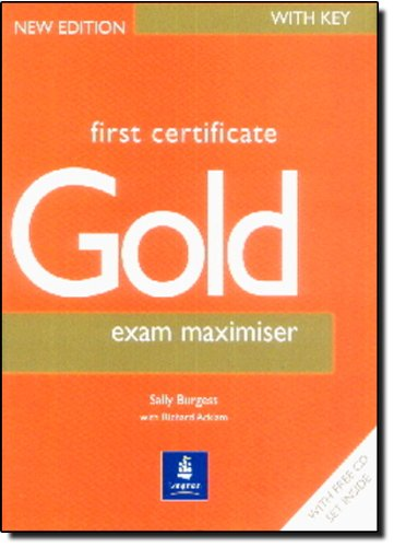 9780582461284: First Certificate Gold: Exam Maximiser with Key