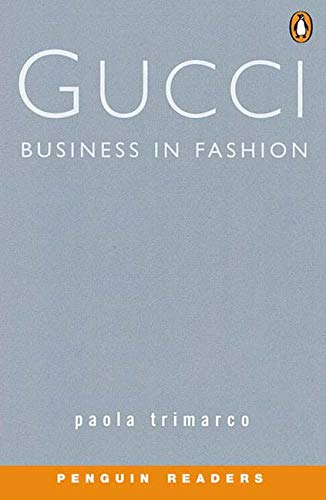 9780582461611: Gucci - Business in Fashion Book & Cassette (Penguin Readers (Graded Readers))