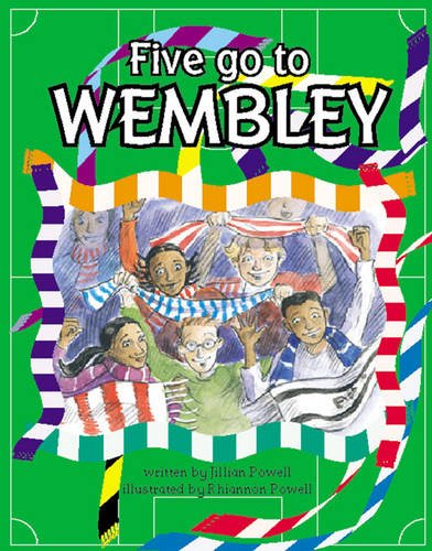 Five go to Wembley Info Trail Competent: Powell, Jillian and