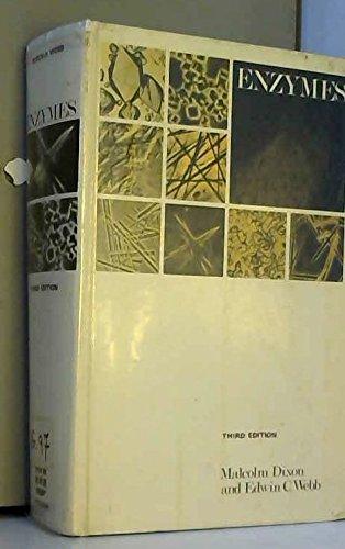 Enzymes : Third Edition: Dixon, Malcolm; Webb, Edwin Clifford