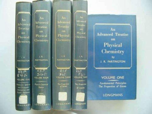 Advanced Treatise on Physical Chemistry Volume I: J. R. Partington