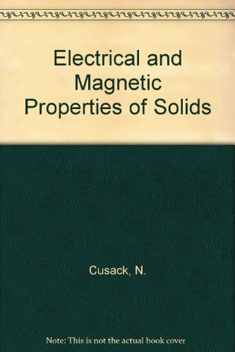 9780582463097: Electrical and Magnetic Properties of Solids