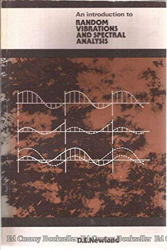 Introduction to Random Vibrations and Spectral Analysis: D. E. Newland