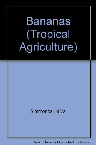 9780582463554: Bananas (Tropical Agriculture)