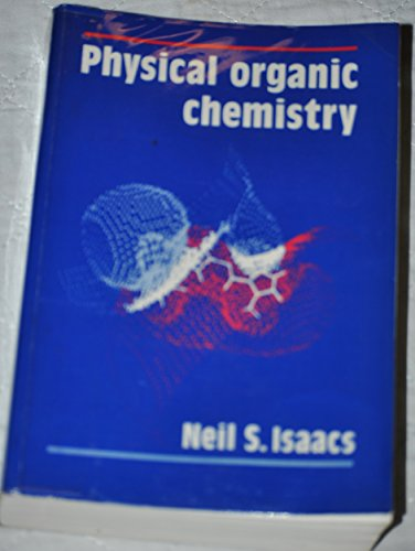 9780582463660: Physical Organic Chemistry