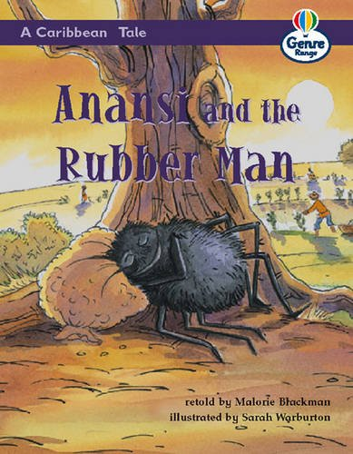 9780582463936: A Caribbean Tale:Anansi and the Rubber Man Genre Competent stage Traditional Tales Bk 1 (LITERACY LAND) (Book 1)