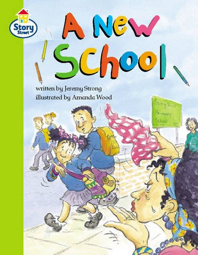 9780582464278: A new school Story Street Competent Step 8 Book 1 (LITERACY LAND) (Book 8)
