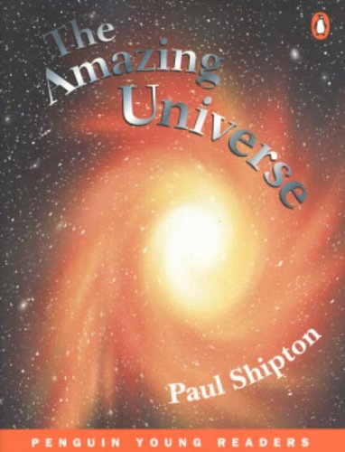The Amazing Universe (Penguin Young Readers (Graded Readers)). - Shipton, Paul