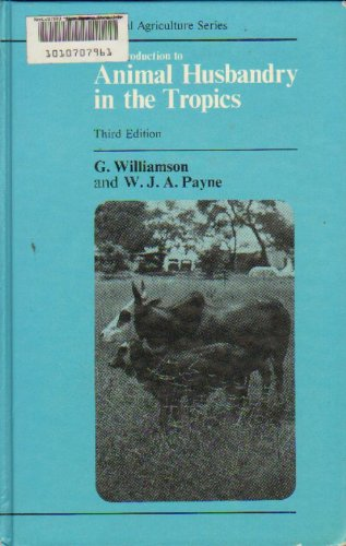 9780582468139: Introduction to Animal Husbandry in the Tropics (Tropical Agriculture Series)